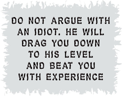 Argue With A Idiot Funny T-Shirt