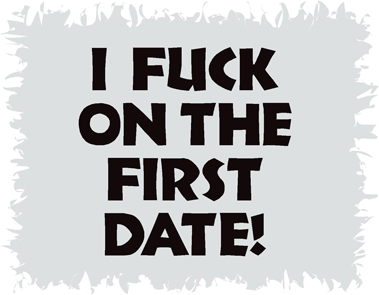 I Fuck On First Date Funny T-Shirt